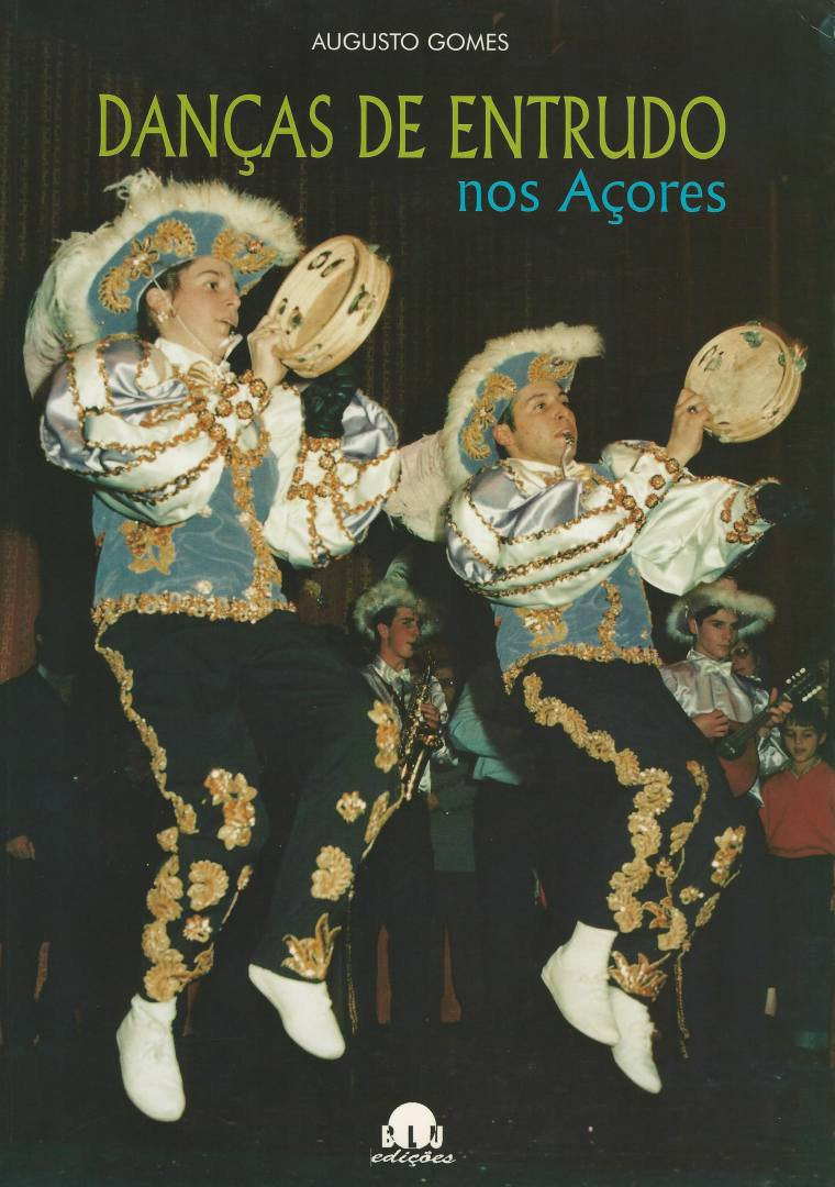 """Foto/ Capa do livro """"Danças de Entrudo nos Açores"""", de Augusto Gomes, BLU edições 1999"""